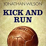 Kick and Run: Memoir with a Soccer Ball