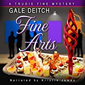 Fine Arts: The Trudie Fine Mystery Series, Book 3 | Gale Deitch