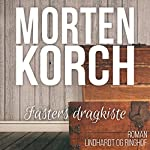 Fasters dragkiste   Morten Korch