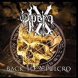 Back to Sepulcro by Opera Ix (2015-08-03)