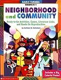 Neighborhood and Community, Kathleen M. Hollenbeck, 0439222559