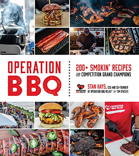 Operation BBQ: 200 Smokin' Recipes from Competition Grand Champions (Best Pellet Fed Smokers)