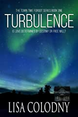 Turbulence (The Town Time Forgot Book 1) Kindle Edition
