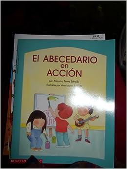EL ABECEDARIO en ACCION (Scholastic): ltamira Perea