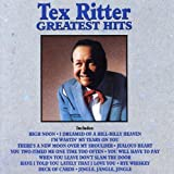 : Tex Ritter - Greatest Hits