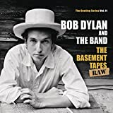 Bob Dylan & The Band: The Basement Tapes Raw: The Bootleg Series Vol. 11 [Vinyl LP] (3LP-Box inkl. 2 CDs und Booklet) [Vinyl LP] (Vinyl)