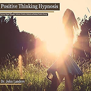 Positive Thinking Hypnosis Audiobook