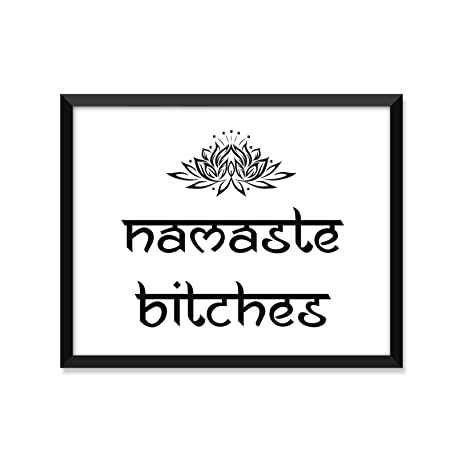 Namaste Bitches, Yoga Poster, Zen, Buddha, Minimalist Poster, Home Decor,