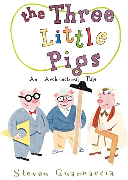 The Three Little Pigs: An Architectural Tale ... - Amazon.com