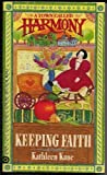 Keeping Faith (A Town Called Harmony, Book 3) by  Kathleen Kane in stock, buy online here