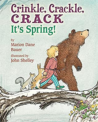 book cover of Crinkle, Crackle, Crack: It\'s Spring!