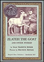 Zlateh The Goat And Other