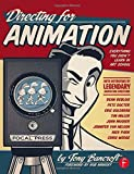 img - for Directing for Animation: Everything You Didn't Learn in Art School by Tony Bancroft (2013-09-09) book / textbook / text book