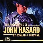 The Adventures of John Hasard | Edward J. Indovina