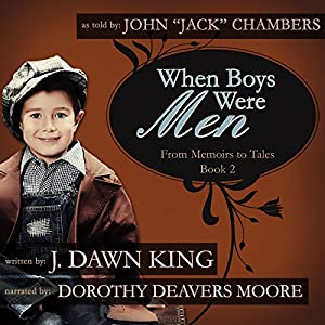 When Boys Were Men: From Memoirs to Tales Audiobook
