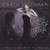 Swing Ladies Swing! a Tribute to Singers of the Swing era