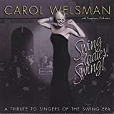 Swing Ladies Swing! a Tribute to Singers of the Swing era