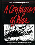 A Contagion of War the Way the War Was Fought, 1965-1967, Boston Publishing Company Staff and Terrence Maitland, 0201158582