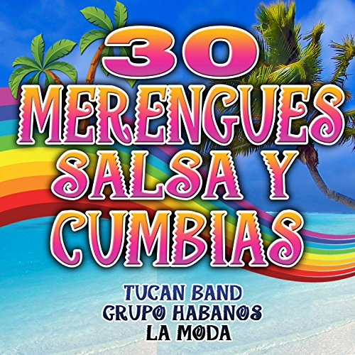 Merengues, Salsa y Cumbias