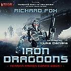 Iron Dragoons: Terran Armor Corps, Book 1 | Livre audio Auteur(s) : Richard Fox Narrateur(s) : Luke Daniels