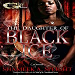 The Daughter of Black Ice | Shameek Speight