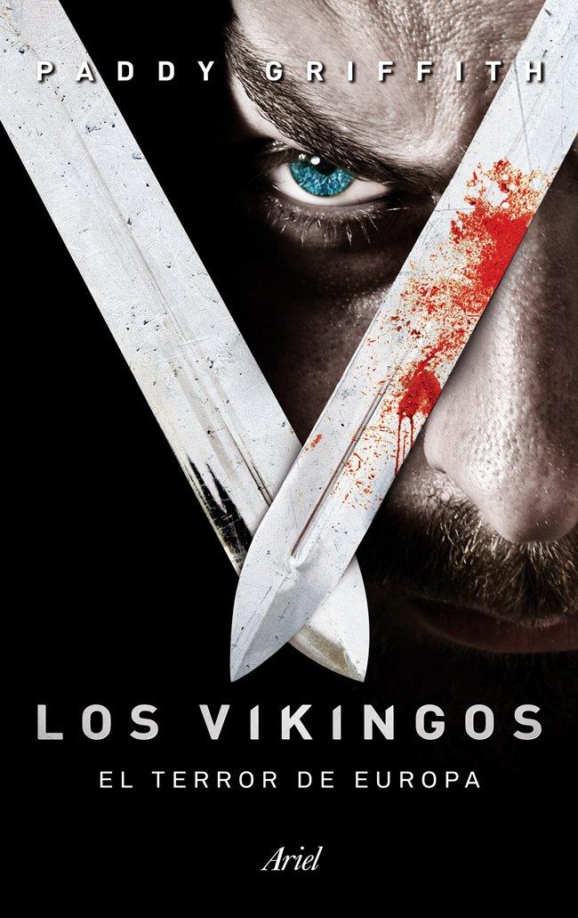 Los vikingos: El terror de Europa (Ariel): Amazon.es: Griffith, Paddy, Sasot Mateus, Albert: Libros