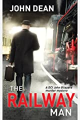 THE RAILWAY MAN: a DCI Blizzard murder mystery Kindle Edition