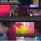 Hefner: Reworks