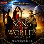 Song of the Worlds, Books 1-3 | Brandon Barr