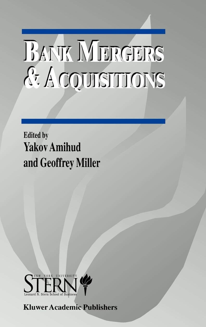 Bank Mergers And Acquisitions  An Introduction And An Overview  The New York University Salomon Center Series On Financial Markets And Institutions  3  Band 3