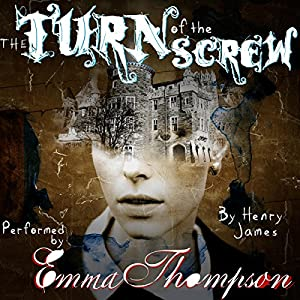 The Turn of the Screw [Soundtrack Edition] Audiobook