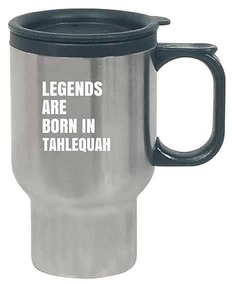 Amazon Com Legends Are Born In Tahlequah Cool Gift Travel Mug