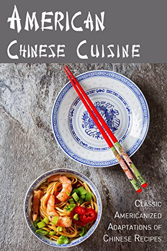 American chinese cuisine classic americanized adaptations of american chinese cuisine classic americanized adaptations of chinese recipes by stevens jr forumfinder Images