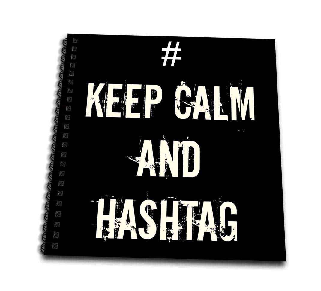 8 by 8-Inch 3dRose db/_178662/_1 Keep Calm and Hashtag-Drawing Book
