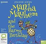 Martha Mayhem and the Barmy Birthday: 3