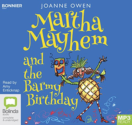 Martha Mayhem and the Barmy Birthday: 3 by Bolinda/Bonnier audio