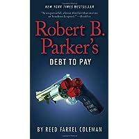 Robert B. Parker's Debt to Pay (A Jesse Stone Novel, Band 15)