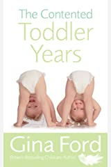 The Contented Toddler Years Paperback
