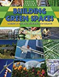 Building Green Places, Ruth Owen, 0778748634