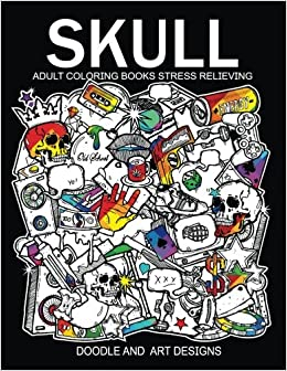 amazoncom skull adults coloring books tattoo doodle and art design sugar skull coloring books 9781542719506 janet k scott skull adults coloring - Doodle Coloring Book