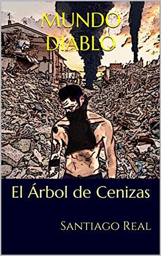 Amazon.com: Mundo Diablo: El Árbol de Cenizas (Spanish ...