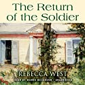 The Return of the Soldier Audiobook by Rebecca West Narrated by Nadia May