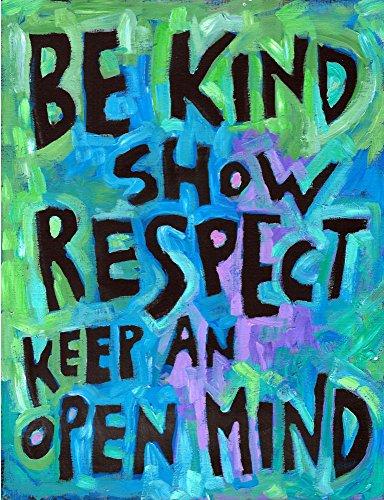 (✅ Be Kind Show Respect.Open Mind ✅ Inspirational Teacher Classroom Poster)