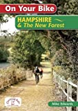On Your Bike Hampshire & the New Forest (20 Cycle Routes)