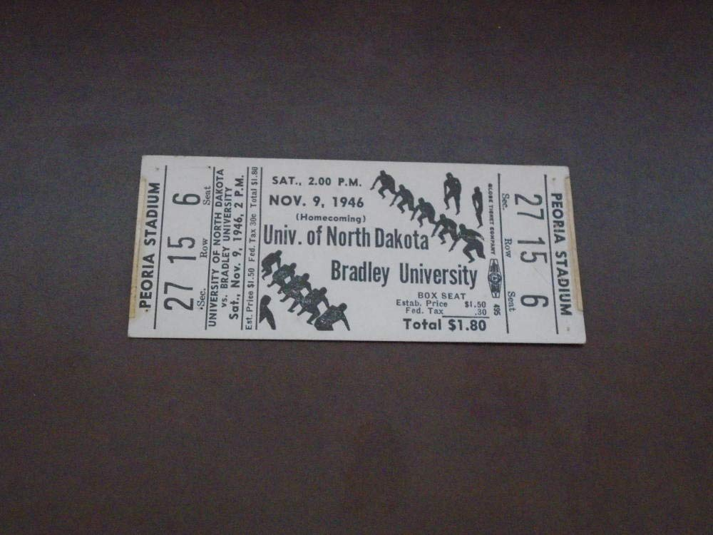 1946 NORTH DAKOTA AT BRADLEY UNIVERSITY COLLEGE FOOTBALL FULL TICKET