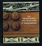 The Traditional Architecture of Indonesia