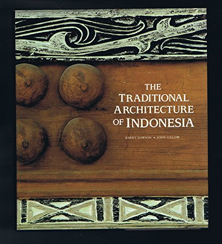 The traditional architecture of Indonesia /