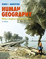 Human Geography: Places and Regions in Global Context (7th Edition)