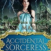 Accidental Sorceress | Dana Marton
