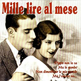 Amazon.com: Mille Lire Al Mese: Various Artists: MP3 Downloads